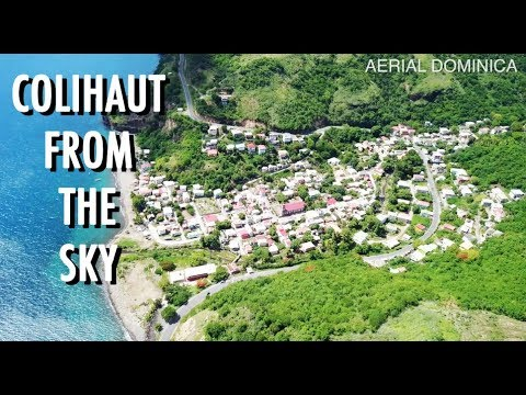 DOMINICA COLIHAUT FROM THE SKY | AERIAL DOMINICA