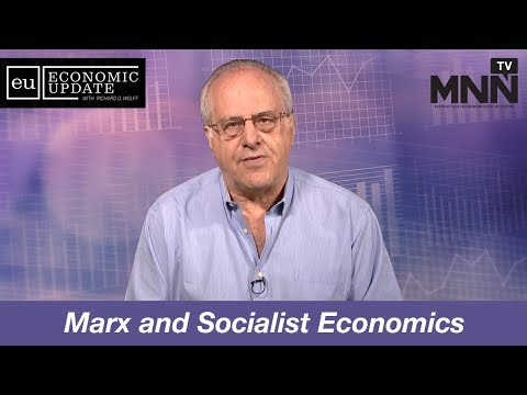 Economic Update With Richard Wolff: Marx and Socialist Economics