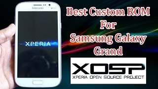 Best Custom ROM for Galaxy Grand - XOSP ROM - How to Install Android Marshmallow