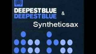 Give It Away (Club Remix) - Deepest Blue Ft. Syntheticsax