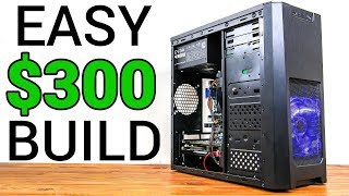 How To Build A Used Gaming PC For $300 RIGHT NOW! (No Crazy Deals)
