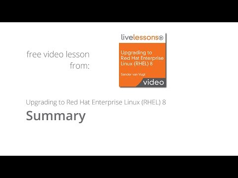 Upgrading To Red Hat Enterprise Linux RHEL 8 Summary Live Lessons By Sander Van Vugtt