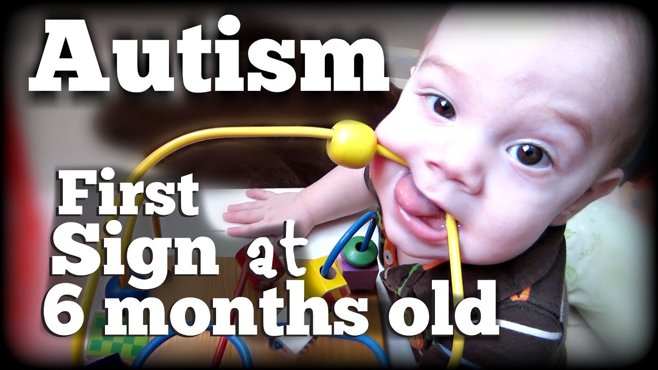 966b28cfcdd1 AUTISM  First Sign at 6 months old