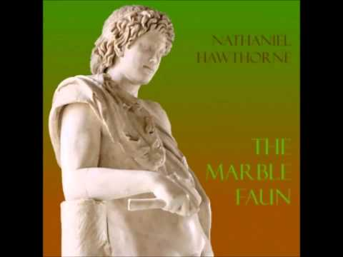The Marble Faun (FULL Audiobook)