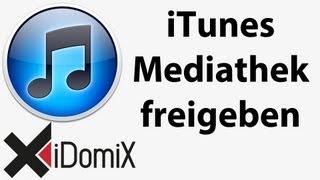 iTunes Mediathek freigeben