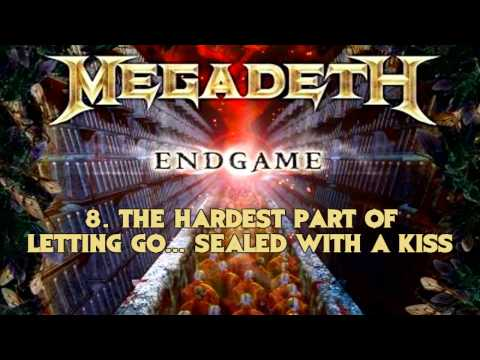 Megadeth - Endgame - 8. The Hardest Part Of Letting Go... Sealed With A Kiss