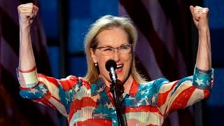 watch meryl streeps full speech at the 2016 democratic national convention