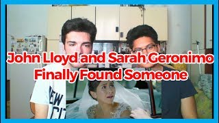 Official Trailer | 'Finally Found Someone' | John Lloyd and Sarah Geronimo REACTION
