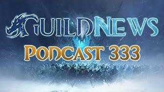 Guildnews Podcast 333 – Feurige Geschichten