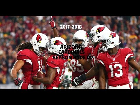 || Arizona Cardinals || 2017-2018 Season Hype Up ||