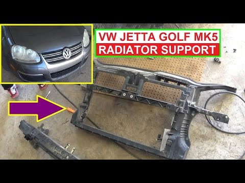 VW Jetta MK5 A5 Golf MK5 Radiator Support Removal and Replacement