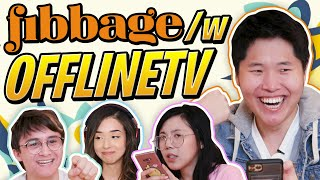 OFFLINETV Plays FIBBAGE ft. Michael Reeves, Lilypichu, Pokimane, Scarra, Fed, Yvonnie