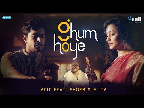 Ghum Hoye - Adit Featuring Shoeb & Elita | Angshu