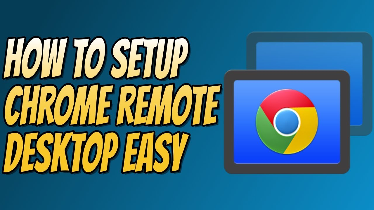 How To Setup Chrome Remote Desktop Tutorial | Remote Connect To Your PC For  FREE
