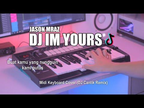 dj im yours slow tik tok remix terbaru 2021