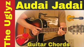 Aaudai Jadai (Timro Nyano) - The Uglyz  guitar chords and tutorial