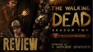 The Walking Dead: Season 2: Episode 2: A House Divided - First Impressions & Review - Xbox 360