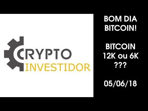 Bom Dia Bitcoin 05/06/18, BITCOIN 12k Ou 6k? Quarckchain 3200%