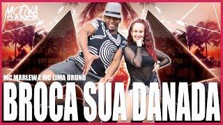 Baixar Broca Sua Danada - MC Marlew e MC Lima Bruno | Motiva Dance (Coreografia)