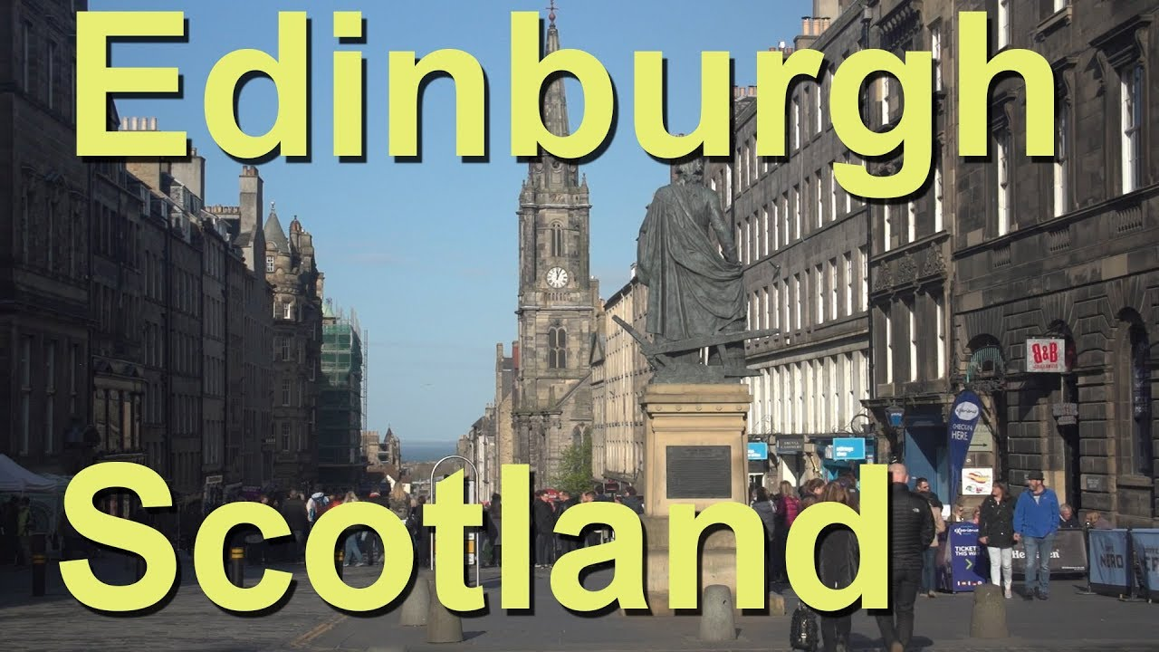 c5e276c47c6a1d Edinburgh, Scotland - YouTube