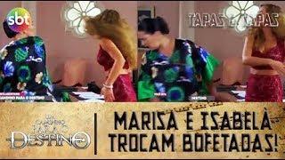 UM CAMINHO PARA O DESTINO | Marisa e Isabel trocam bofetadas