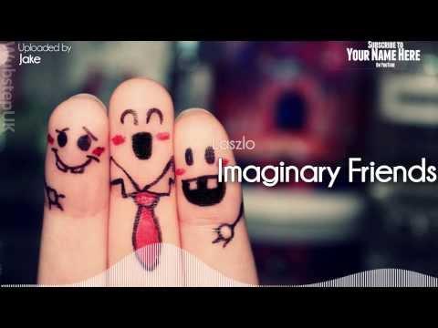 Laszlo - Imaginary Friends