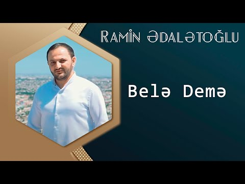Ramin Edaletoglu - Bele Deme ( 2016 Audio ) ( Mp3.uzeyir.az )