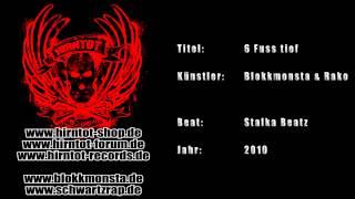 6 Fuss tief - Blokkmonsta & Rako (2010)