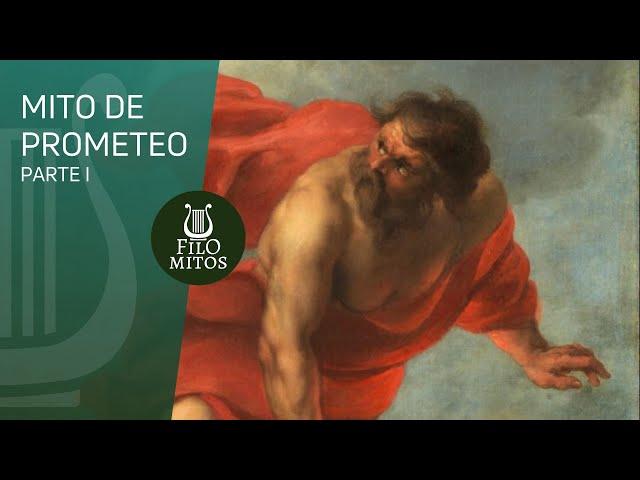 Mito de Prometeo (Parte I) - FiloMitos