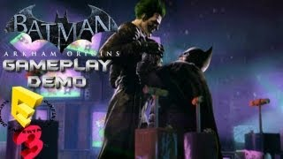 Batman: Arkham Origins - Full Gameplay E3 Demo