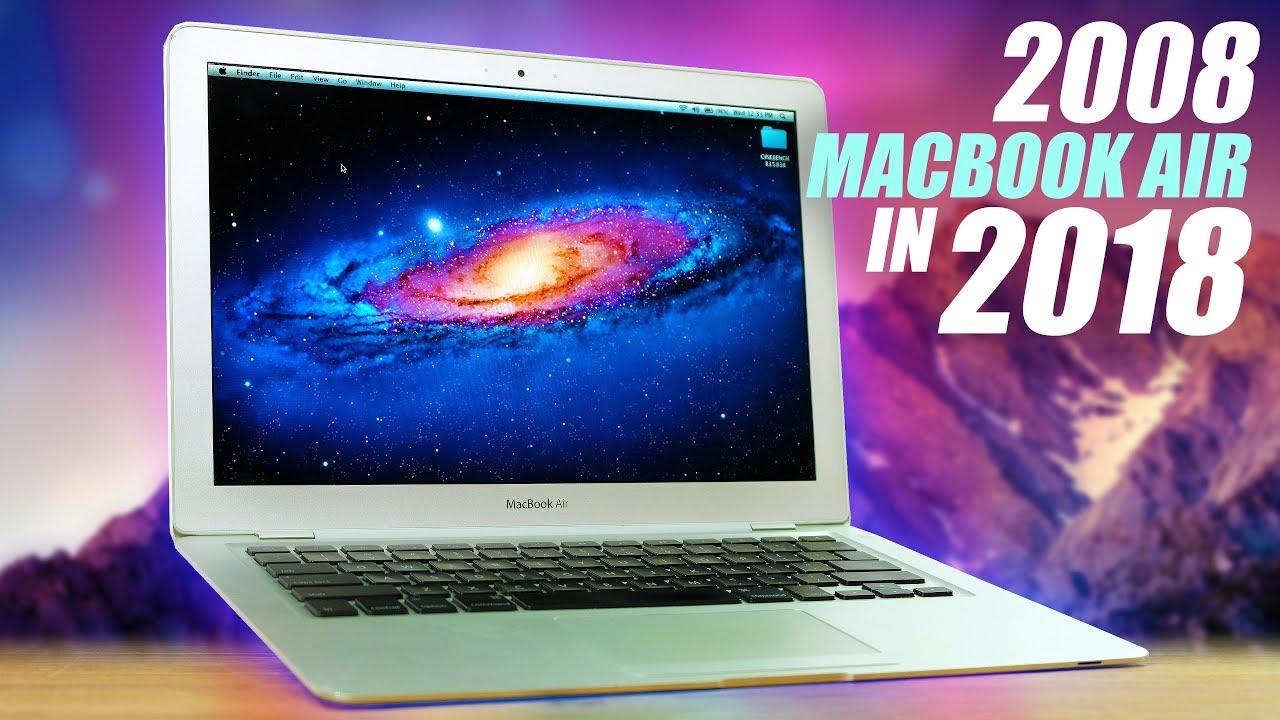 Using An Original 2008 Macbook Air in 2018!