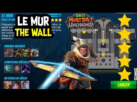 New Account WAR MAGE 5 THE WALL Le mur MAXIMILIAN Orcs Must Die Unchained