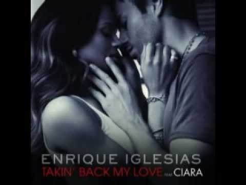 Enrique Iglesias feat Ciara vs Sarah Connor takin back my love