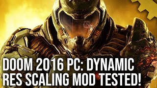 Doom 2016 PC Dynamic Resolution Scaling Mod: Yes, It Works - And Yes, It's Great