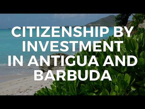CITIZENSHIP BY INVESTMENT IN ANTIGUA AND BARBUDA