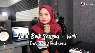 BAIK BAIK SAYANG - WALI BAND | COVER BY RAHAYU KURNIA