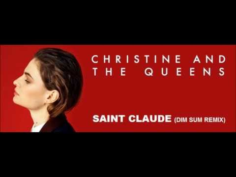 Christine And The Queen - Saint Claude (Dim Sum Remix)