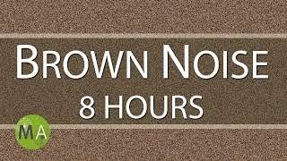 Brown Noise 8 Hours for Relaxation Sleep Studying and