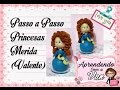 (DIY) Princesa Merida (Valente) (Princesa #7)