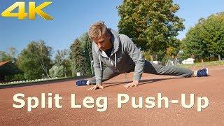 Split Leg Push-Up! / Flexibility