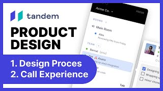 Tandem's Product Update, Aug 19th + Design Process at Tandem + Live Design session