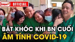 Bác sĩ ôm nhau BẬT KHÓC khi bệnh nhân cuối cùng ÂM TÍNH với COVID-19