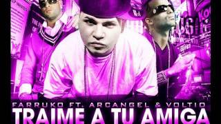 Traime A Tu Amiga Farruko ft. Arcangel and Voltio(slowed)