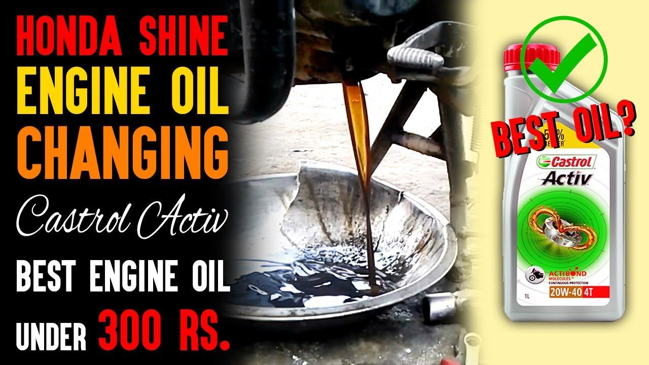 honda shine engine oil change castrol activ  youtube