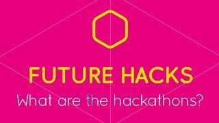 What are Hackathons?