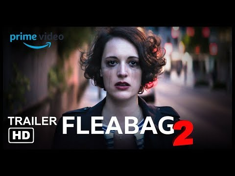 fleabag-the-second-coming---prime-original-hd-trailer-2019