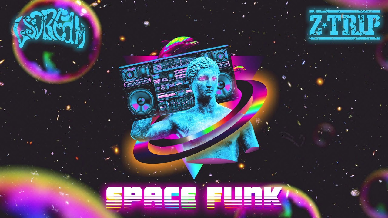 LSDREAM & Z-Trip - SPACE FUNK - OUT NOW