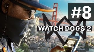 Прохождение Watch Dogs 2 на русском - часть 8 - Знакомство с Легендой
