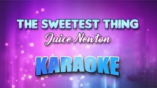Juice Newton - The Sweetest Thing (Karaoke version with Lyrics)
