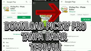 Gambar cover Cara download apk picsay pro  gratis 100% work (PART2)